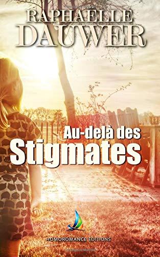 """""""Au-delà des Stigmates"""" de Raphaelle Dauwer"""